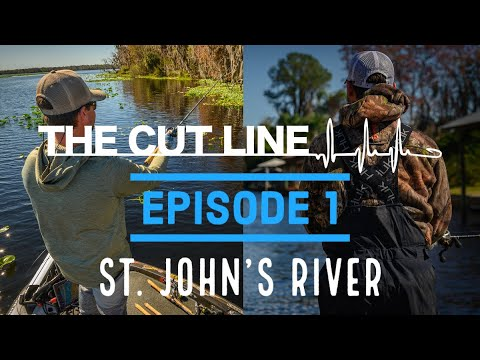 The Cut Line Series | Episode 1 | St. John's River